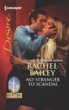 No Stranger to Scandal - Rachel Bailey
