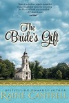 The Bride's Gift - Raine Cantrell
