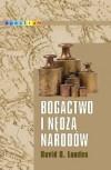 Bogactwo i nędza narodów - David S. Landes, Hanna Jankowska