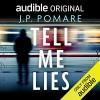 Tell Me Lies - J.P. Pomare, Aimee Horne
