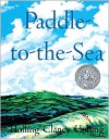 Paddle-To-The-Sea (Turtleback School & Library Binding Edition) - Holling Clancy Holling