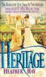 Heritage - Heather Hay