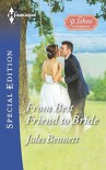 From Best Friend to Bride (The St. Johns of Stonerock) - Jules Bennett