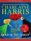 Dead In the Family - Charlaine Harris, Johanna Parker