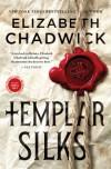 Templar Silks - Elizabeth Chadwick