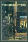 The Street Gypsies - Glendell Latham