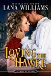 Loving the Hawke (The Seven Curses of London Book 1) - Lana Williams