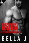 Resplendent Rush (Resplendence Book 2) - Bella J