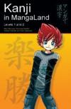 Kanji in Mangaland: Volume 1: Basic Kanji Course Through Manga - Marc Bernabé