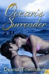Ocean's Surrender - Denise Townsend