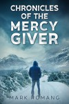 Mercy Giver - Mark Romang