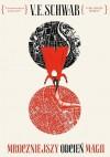 Mroczniejszy odcien magii - V.E. Schwab