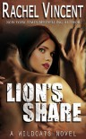 Lion's Share - Rachel Vincent
