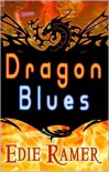 Dragon Blues - Edie Ramer