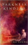 Darkness, Kindled  - Samantha Young