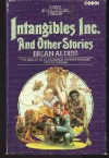 Intangibles Inc. and Other Stories (Corgi SF collector's library) - Brian W. Aldiss