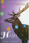Hash - Torgny Lindgren, Tom Geddes