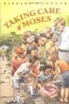 Taking Care of Moses - Barbara O'Connor