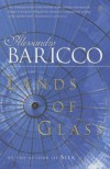 Lands of Glass - Alessandro Baricco
