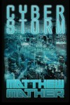 Cyber Storm - Matthew Mather