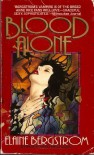Blood Alone - Elaine Bergstrom