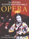 The Oxford Illustrated History of Opera - Roger Parker