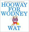 Hooway for Wodney Wat - Helen Lester,  Lynn Munsinger (Illustrator)