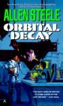 Orbital Decay (Near-Space) - Allen Steele
