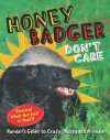 Honey Badger Don't Care: Randall's Guide to Crazy, Nastyass Animals - Randall