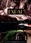 Expat: Women's True Tales of Life Abroad - Christina Henry De Tessan