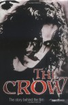 The Crow: the Story Behind the Film - Bridget Baiss
