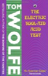 The Electric Kool Aid Acid Test - Tom Wolfe