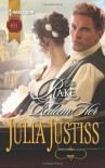 The Rake to Redeem Her (Harlequin Historical) - Julia Justiss