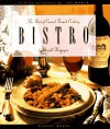 Bistro: The Best of Casual French Cooking (Casual Cuisines of the World) - Gerald Hirigoyen