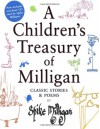 A Children's Treasury of Milligan: Classic Stories and Poems by Spike Milligan - Spike Milligan