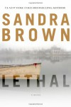 Lethal - Sandra Brown