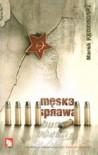 Męska Sprawa - Marek Kędzierski