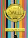 Home Swell Home - Cynthia Rowley, Ilene Rosenzweig