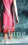 Raking the Ashes - Anne Fine