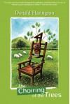 The Choiring of the Trees - Donald Harington