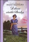 Dzban ciotki Becky - Lucy Maud Montgomery
