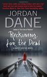 Reckoning for the Dead - Jordan Dane