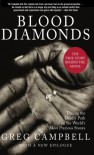 Blood Diamonds: Tracing the Deadly Path of the World's Most Precious Stones - Greg Campbell