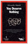 You Deserve Nothing: A Novel -