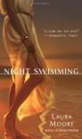 Night Swimming - Laura Moore