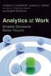 Analytics at Work: Smarter Decisions, Better Results - Thomas H. Davenport, Robert Morison, Jeanne G. Harris