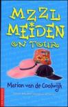 Mzzlmeiden On Tour - Marion van de Coolwijk