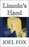 Lincoln's Hand: A Zane Rigby Mystery - Joel Fox
