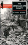 The Struggle for Europe (Wordsworth Military Library) - Chester Wilmot