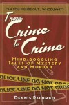 From Crime to Crime: The Smart Guys Marching Society and Other Tales of Mystery and Murder - Dennis Palumbo